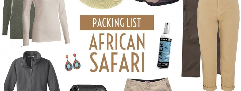 what to pack for a safari in Africa